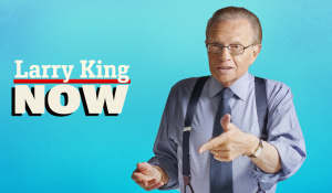 Watch Larry King Now Online & Streaming for Free