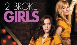 How to Watch 2 Broke Girls Online & Streaming for Free
