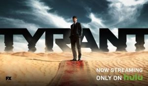 Watch FX's Tyrant Online or Streaming for Free