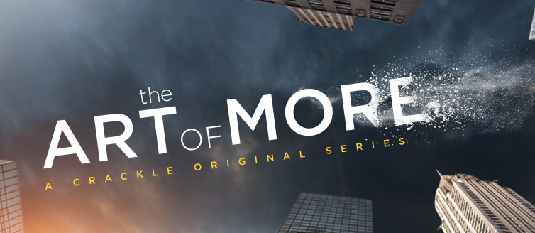 the art of more on crackle
